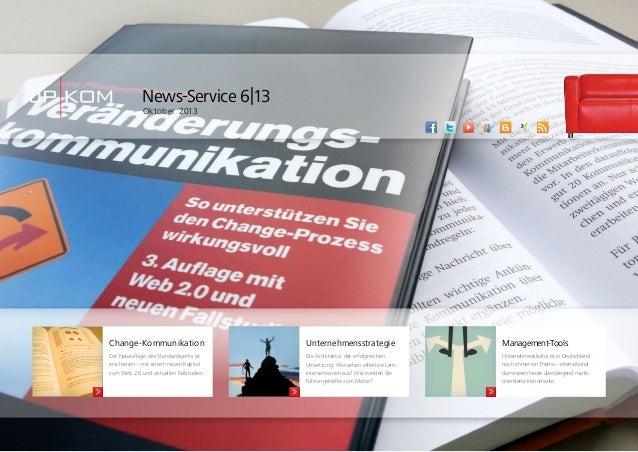 News-Service 6|13 Oktober 2013  Change-Kommunikation  Unternehmensstrategie  Management-Tools  Die Neuauflage des Standard...