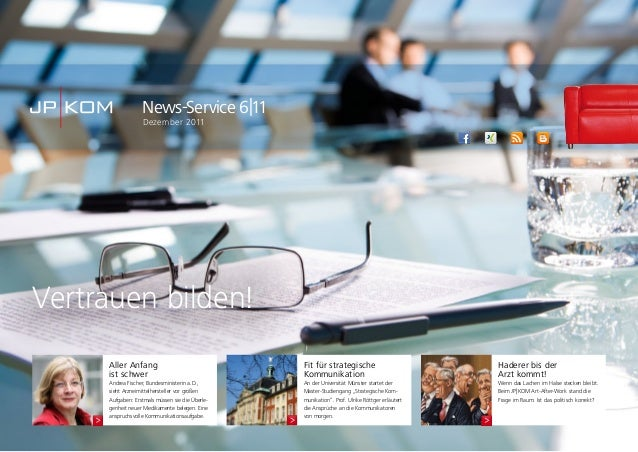 Vertrauen bilden!News-Service 6|11Dezember 2011Aller Anfangist schwerAndrea Fischer, Bundesministerin a.D.,sieht Arzneimit...