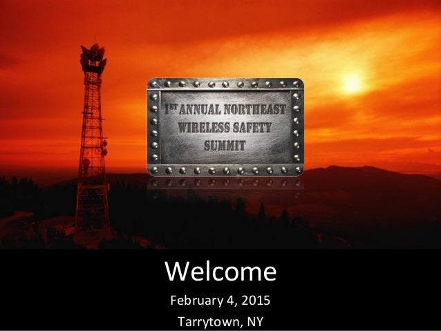 Welcome   February  4,  2015   Tarrytown,  NY