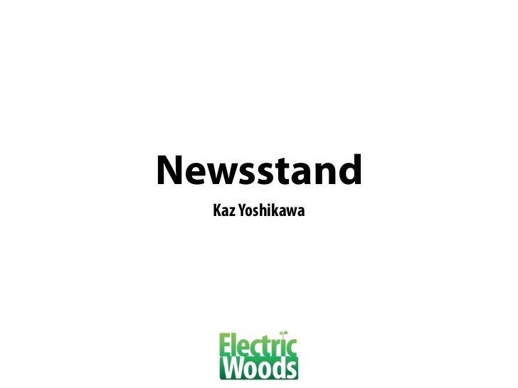 Newsstand  Kaz Yoshikawa
