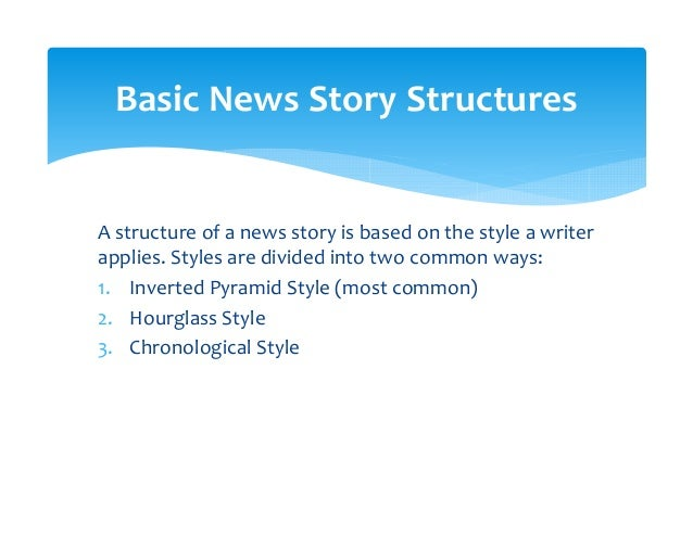 News story structures Slide 2