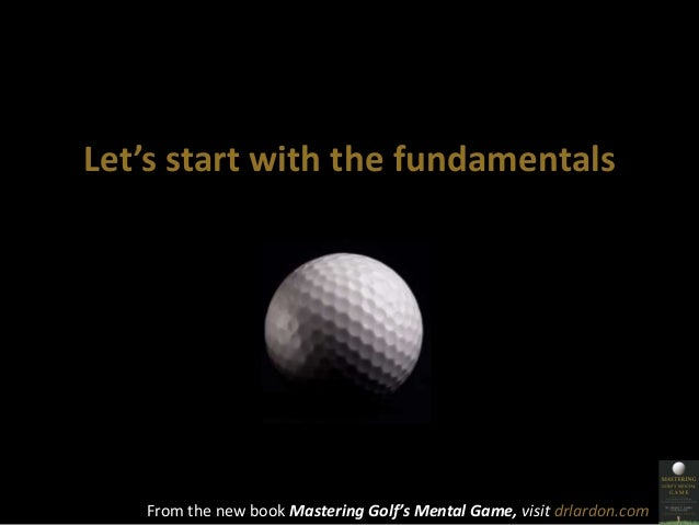 Why Your Head is Getting in the Way of Your Golf Game. Slide 3