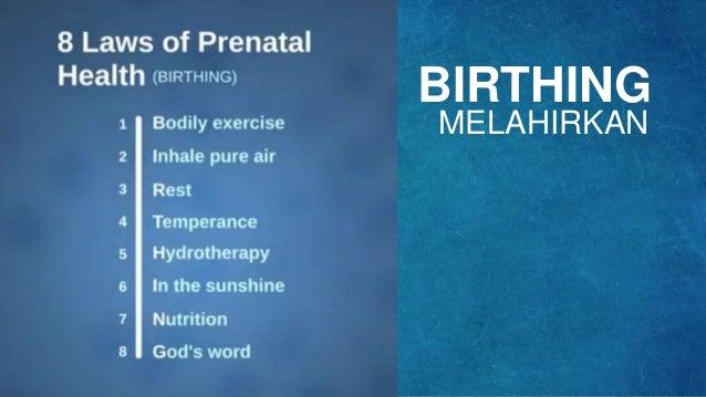 BIRTHING MELAHIRKAN