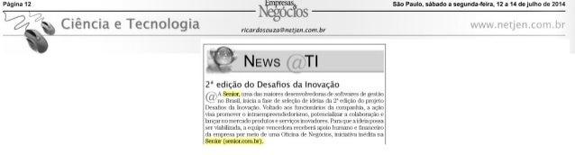 Revista Empresas & Negócios - Ciência e Tecnologia - News@TI | 2ª edição do Desafios da Inovação