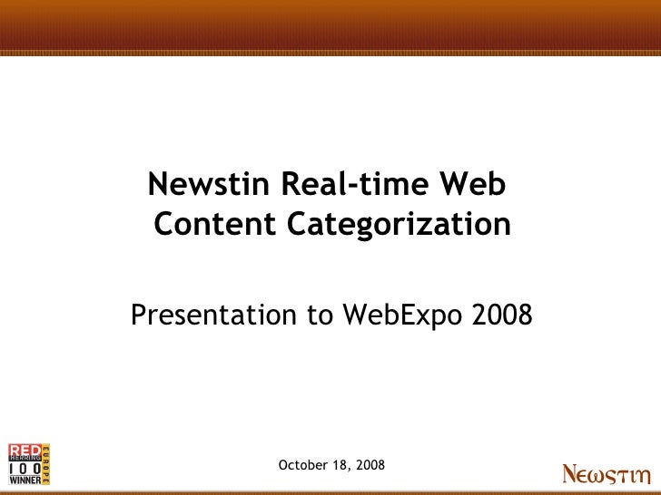 Newstin Real-time Web  Content Categorization  Presentation to WebExpo 2008              October 18, 2008