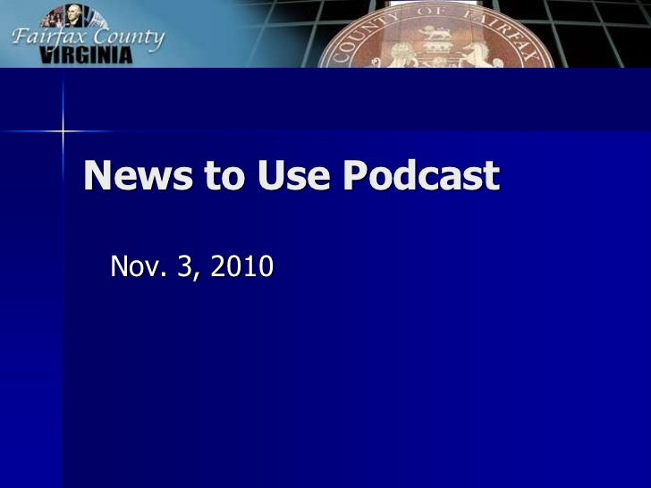 News to Use Podcast<br />Nov. 3, 2010<br />
