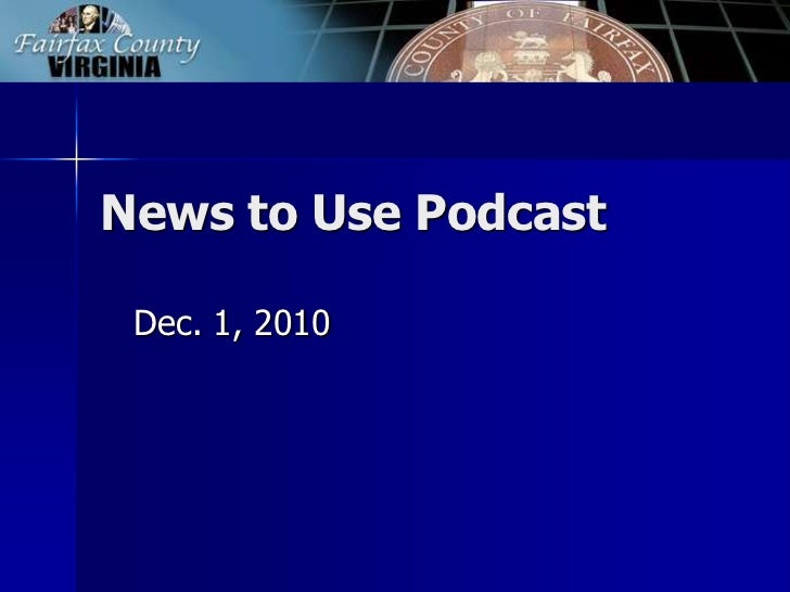 News to Use Podcast<br />Dec. 1, 2010<br />