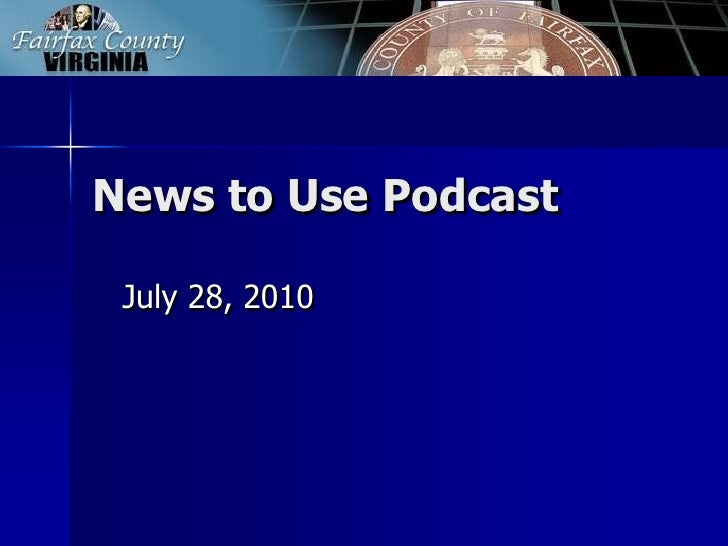 News to Use Podcast<br />July 28, 2010<br />