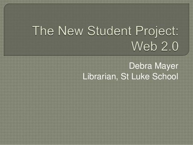 Debra MayerLibrarian, St Luke School