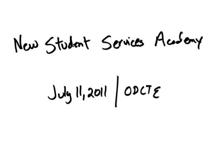 New Student Services Academy