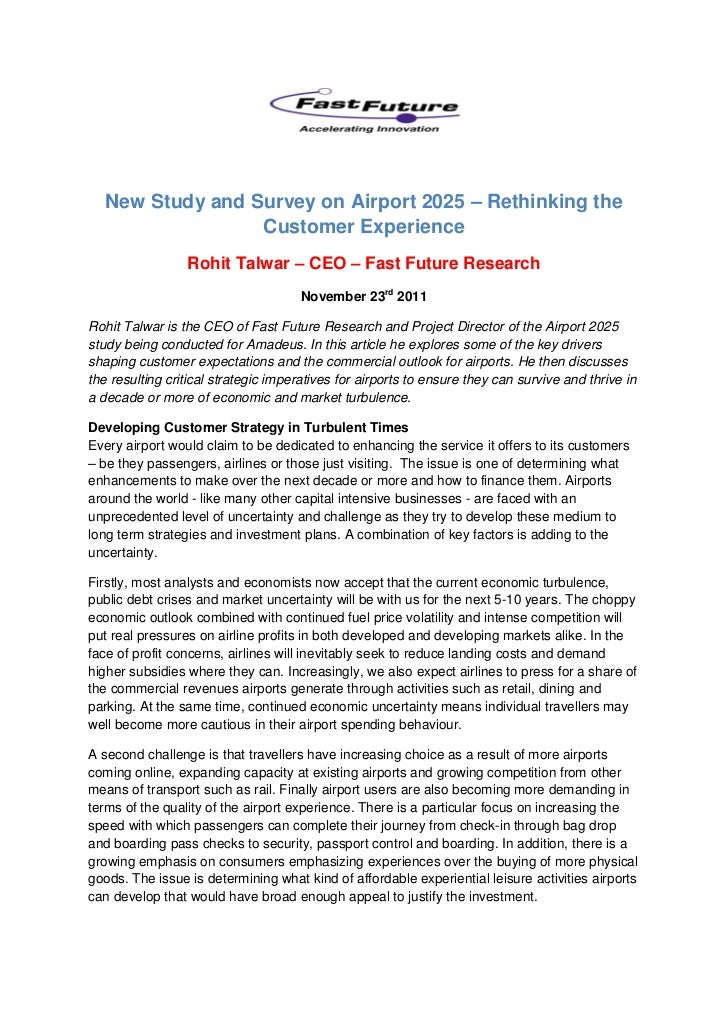 New Study and Survey on Airport 2025 – Rethinking the                  Customer Experience                 Rohit Talwar – ...