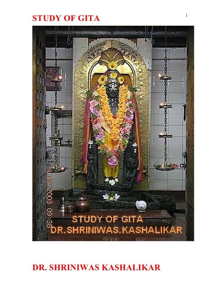 1 STUDY OF GITA     DR. SHRINIWAS KASHALIKAR
