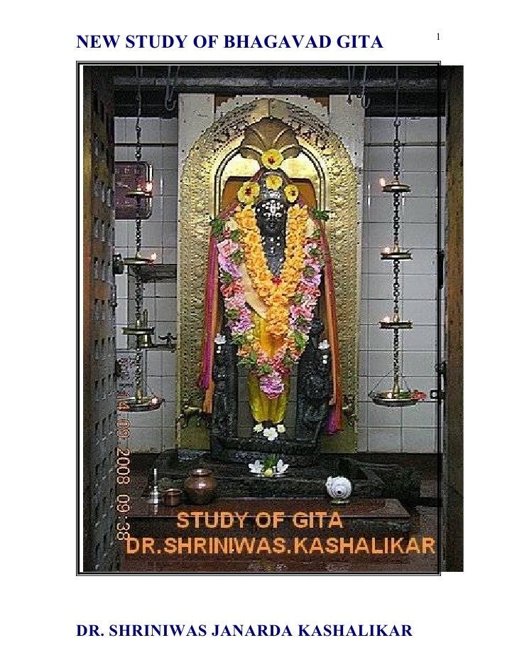 1 NEW STUDY OF BHAGAVAD GITA     DR. SHRINIWAS JANARDA KASHALIKAR