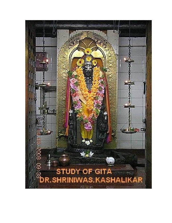 STUDY OF  GITA   Dr. Shriniwas Kashalikar Nov 12, 2009 12:10 pm