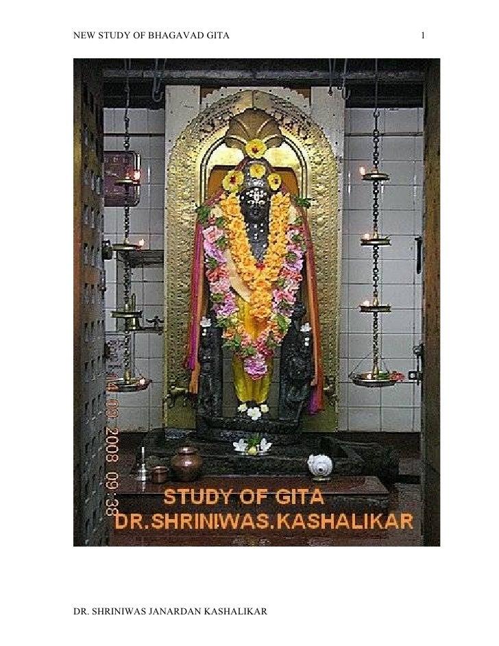 NEW STUDY OF BHAGAVAD GITA          1     DR. SHRINIWAS JANARDAN KASHALIKAR