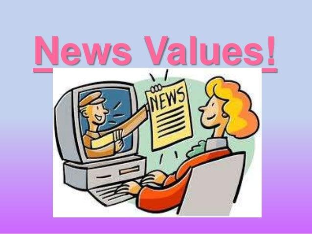News Values!
