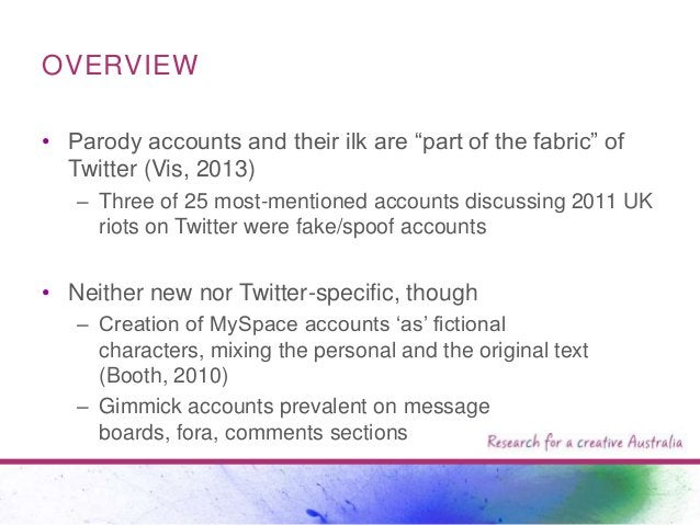"""OVERVIEW • Parody accounts and their ilk are """"part of the fabric"""" of Twitter (Vis, 2013) – Three of 25 most-mentioned acco..."""