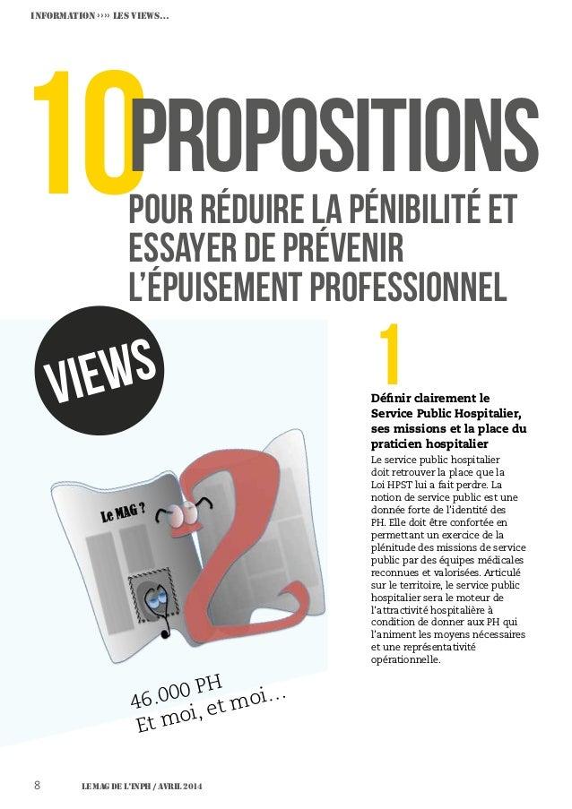 Le MAG de l'INPH / Avril 20148 10pour réduire la pénibilité et essayer de prévenir l'épuisement professionnel PROPOSITIONS...