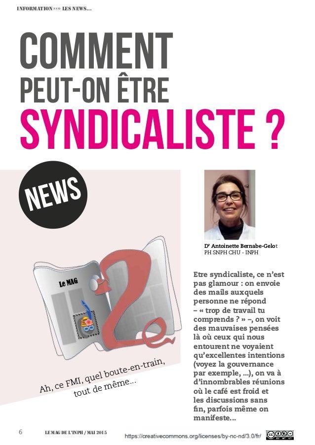 INFORMATION ›››› Les NEWS… newS Ah, ce FMI, quel boute-en-train, tout de même... Dr Antoinette Bernabe-Gelot PH SNPH CHU -...