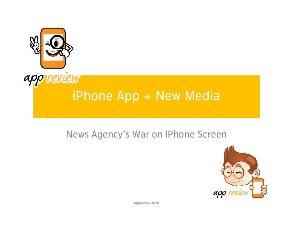 iPhone App + New Media  News Agency's War on iPhone Screen                   AppReview.in.th