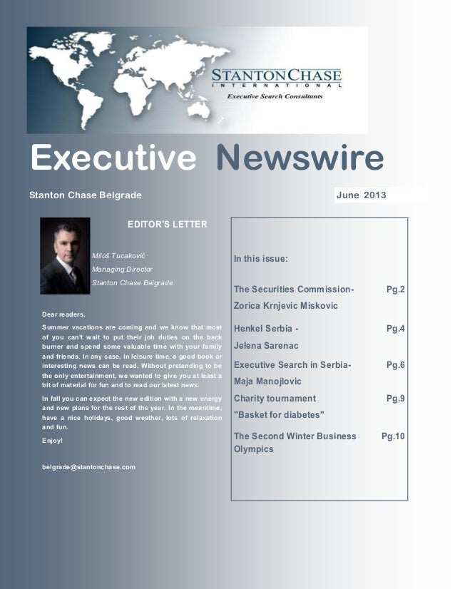 June 2013Stanton Chase Belgrade Executive Newswire In this issue: The Securities Commission- Zorica Krnjevic Miskovic Pg.2...