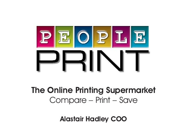 The Online Printing SupermarketCompare – Print – SaveAlastair Hadley COO