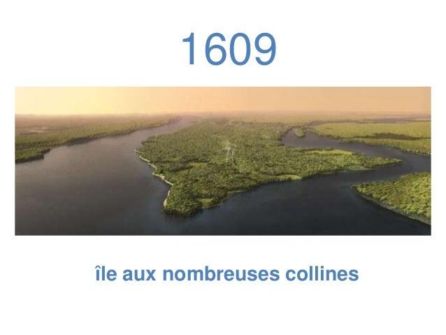 1609  île aux nombreuses collines