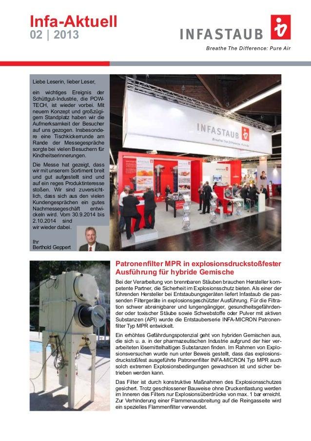 Infa-Aktuell 02 | 2013 Liebe Leserin, lieber Leser, ein wichtiges Ereignis der Schüttgut-Industrie, die POW- TECH, ist wie...