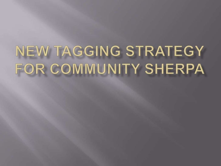 New Tagging Strategy for Community Sherpa<br />