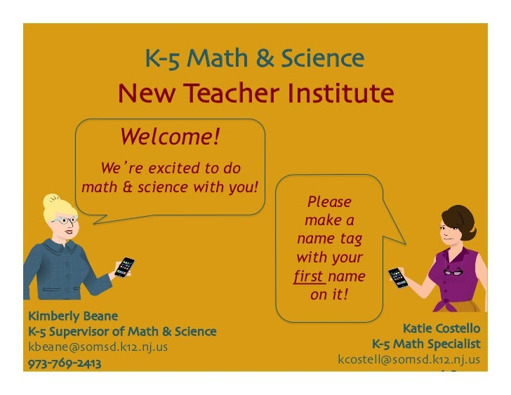 K-5 Math & Science	                New Teacher Institute	                Welcome!           We re excited to do         ma...