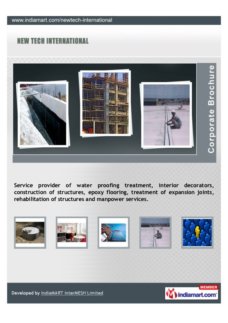 Service provider of water proofing treatment, interior decorators,construction of structures, epoxy flooring, treatment of...