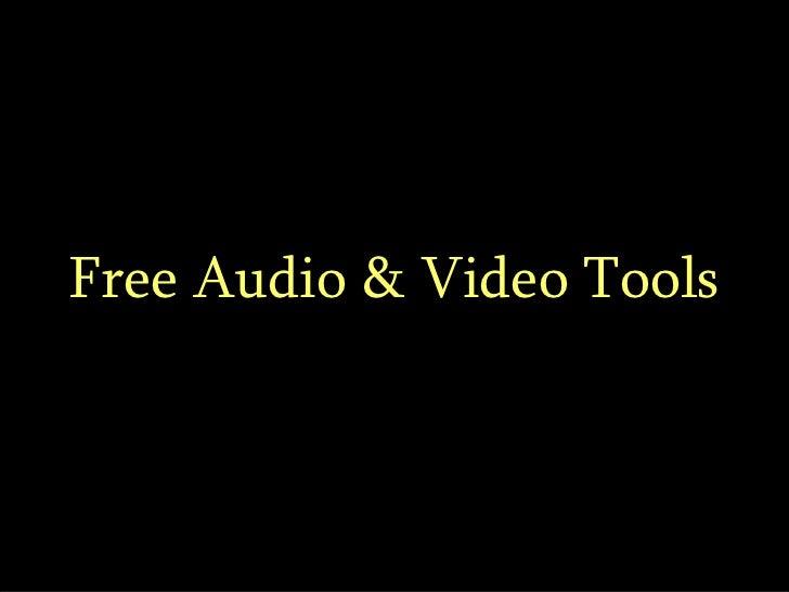 Free Audio & Video Tools