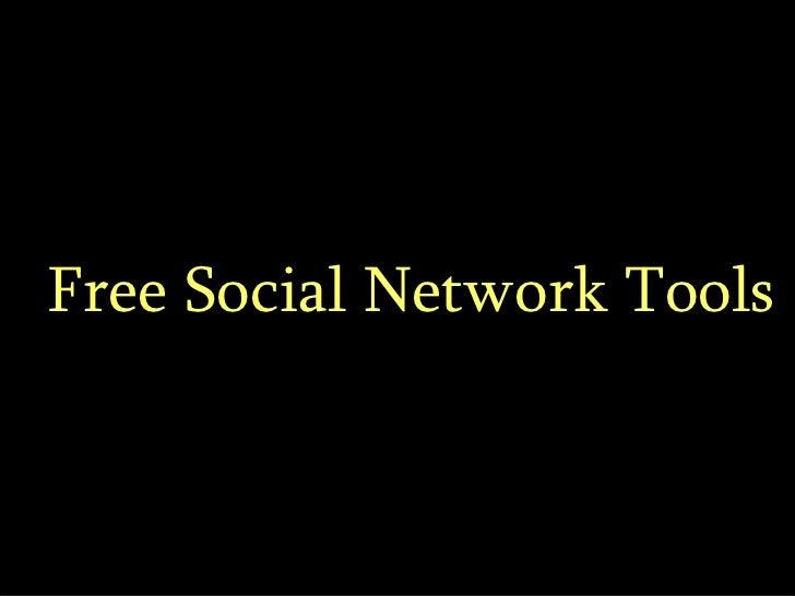 Free Social Network Tools