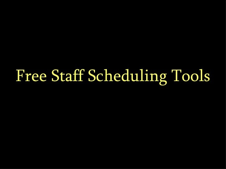 Free Staff Scheduling Tools