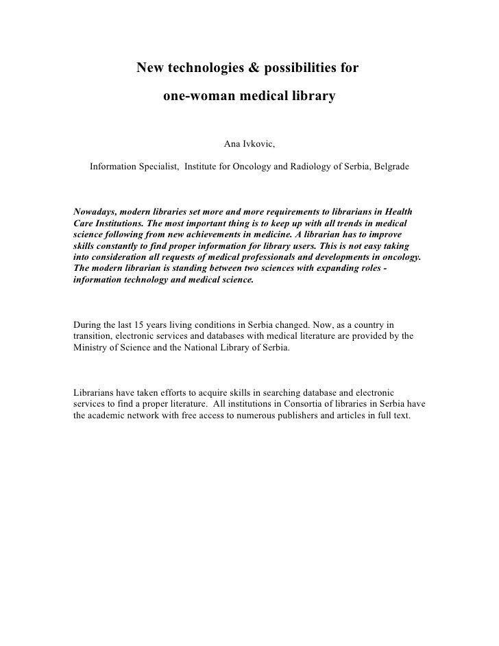 New technologies & possibilities for                         one-woman medical library                                    ...