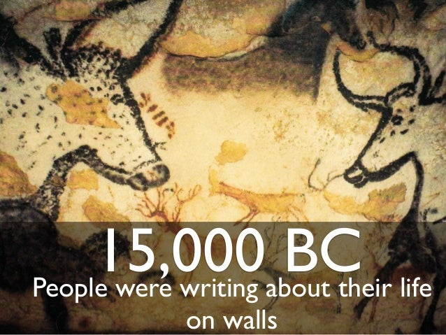 15,000 BCPeople were writing about their lifeon walls