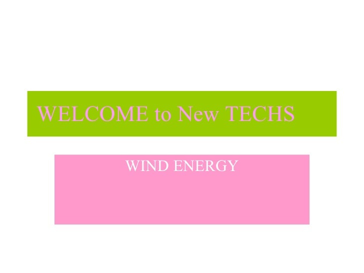 WELCOME to New TECHS WIND ENERGY
