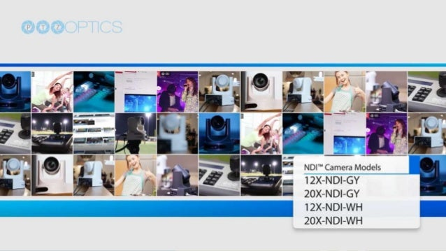 NewTek NDI camera models from PTZOptics