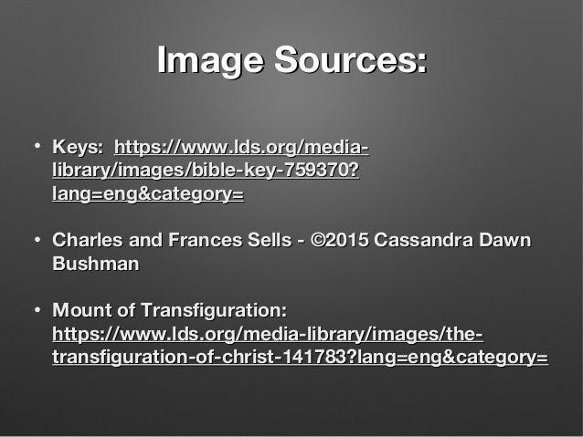 Image Sources:Image Sources: • Keys:Keys: https://www.lds.org/media-https://www.lds.org/media- library/images/bible-key-75...