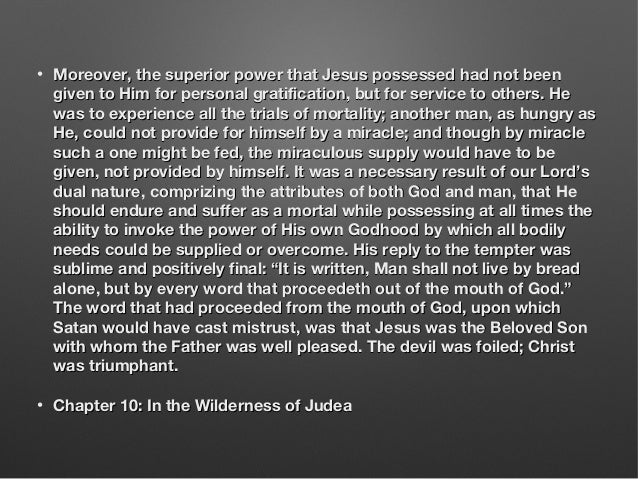 • Moreover, the superior power that Jesus possessed had not beenMoreover, the superior power that Jesus possessed had not ...