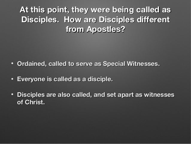 At this point, they were being called asAt this point, they were being called as Disciples. How are Disciples differentDis...