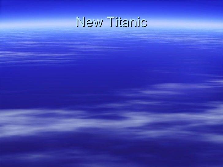New Titanic