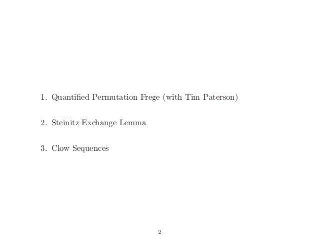 The proof complexity of matrix algebra - Newton Institute, Cambridge 2006 Slide 2