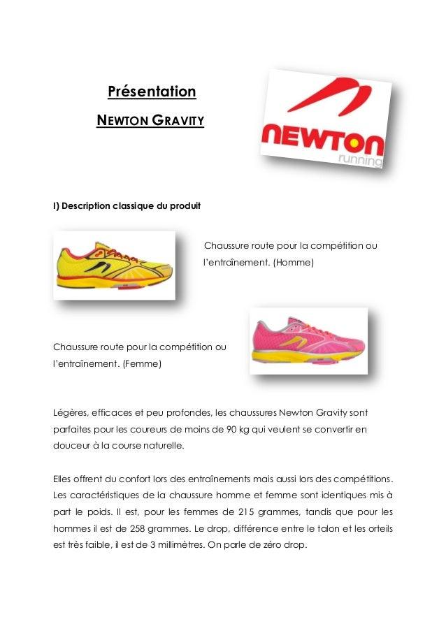 Présentation NEWTON GRAVITY I) Description classique du produit Chaussure route pour la compétition ou l'entraînement. (Ho...