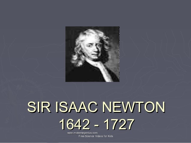 the life and death of isaac newton a genius An extraordinary genius and holding the profile until his death, newton worked on reforming the status of see the events in life of isaac newton in.