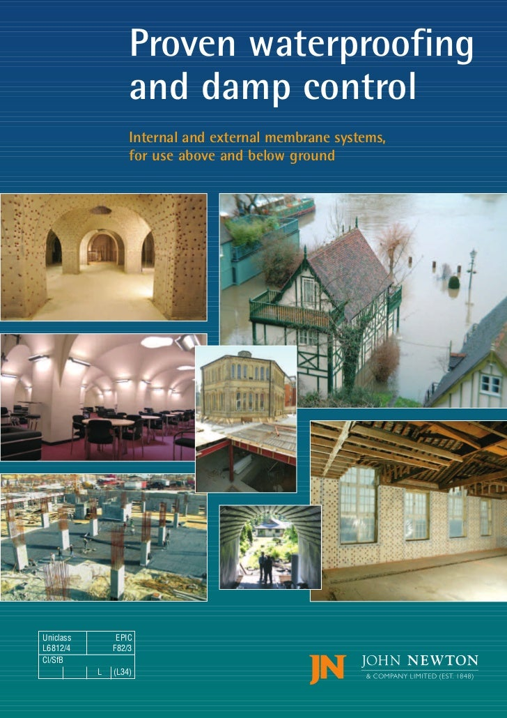 Proven waterproofing                   and damp control                   Internal and external membrane systems,         ...