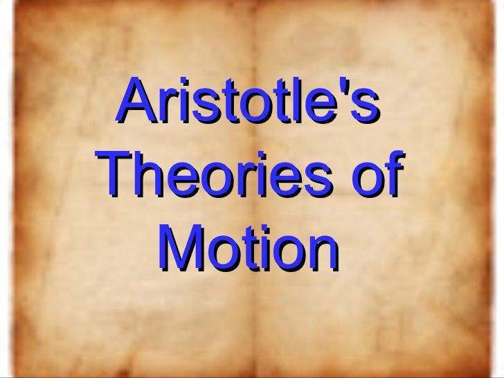 Aristotle's Theories of Motion
