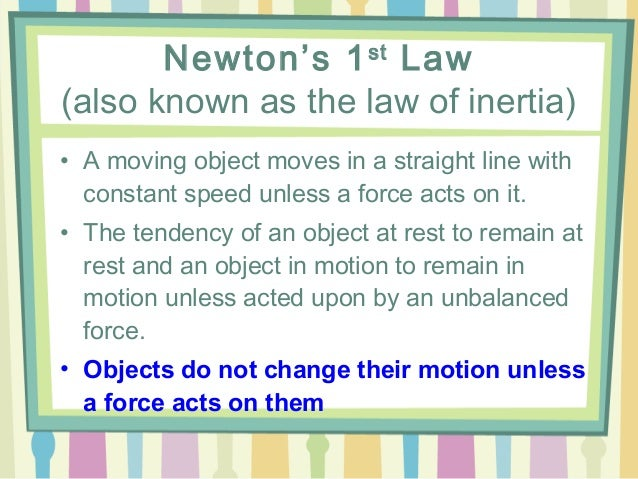 first law of motion essay Newton's laws of motion summary (i) first law of motion [law of inertia]an object at rest will remain at rest and an object in motion will remain in motion, with constant velocity, unless acted upon by an external, non-zero.