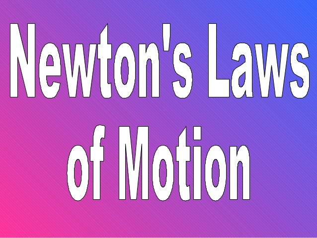 Newtons laws notes Jenny