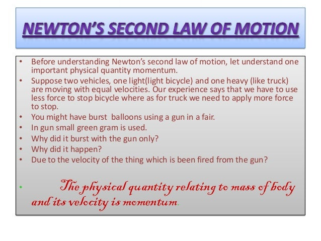 411 study momentum and newtons second Define momentum 2 what is the formula for newton's 2nd law of motion  motion/a/what-is-newtons-second-law true or question  moon phase webquest 2016-study .